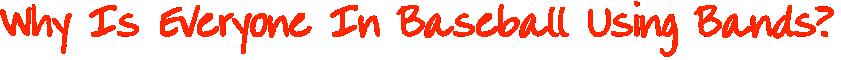 Basbell Bands